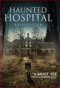 Haunted Hospital: Heilstätten (2018)